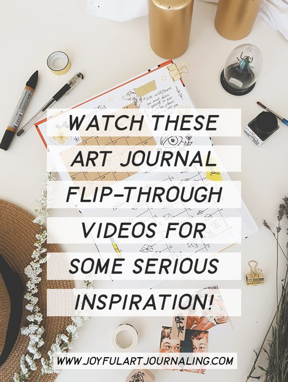 Art Journal Inspiration: Watch These Art Journal Flip-Through Videos #joyfulartjournaling #artjournaling #artjournals #artjournalinspiration #artjournalflipthrough