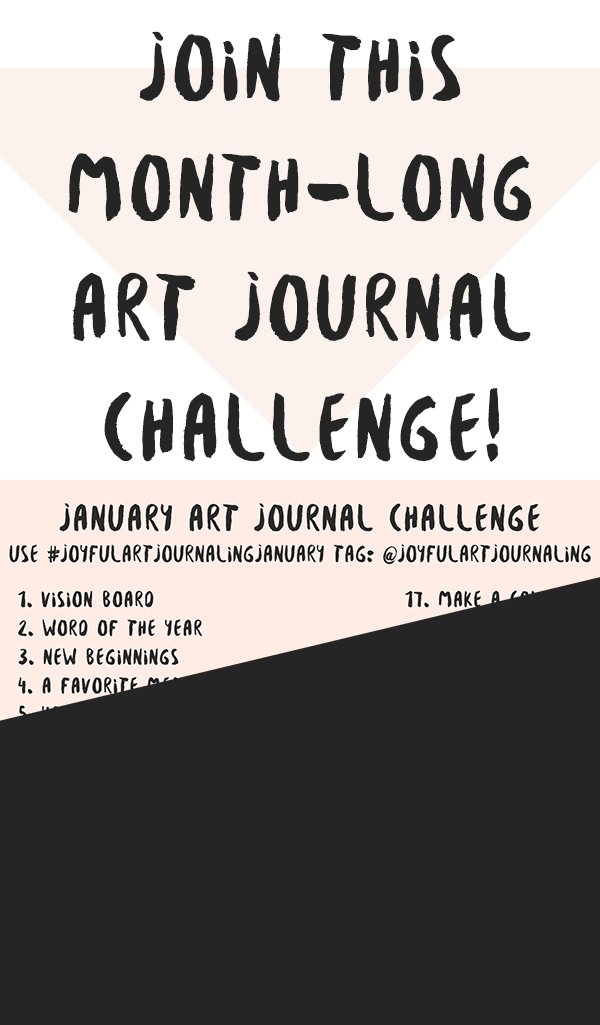 Are you looking for a fun and creative way to fill up your art journal in the New Year? Then please join us for this January Art Journal Challenge! #joyfulartjournaling