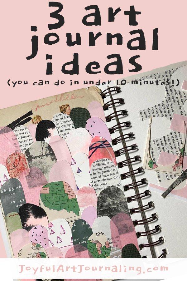 Free Joyful Art Journaling mini class: 3 art journal ideas you can do in under 10 minutes! #joyfulartjournaling