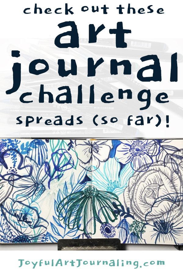 Joyful Art Journaling January Challenge - see some of the pages that have come in so far!