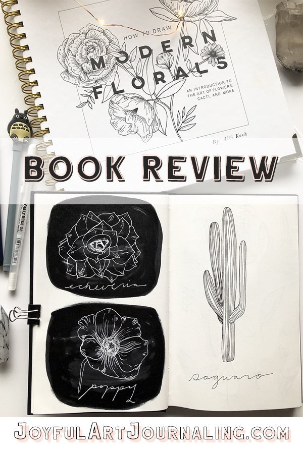 If you want to learn how to draw flowers, check out this How to Draw Modern Florals Book Review on JoyfulArtJournaling.com #joyfulartjournaling