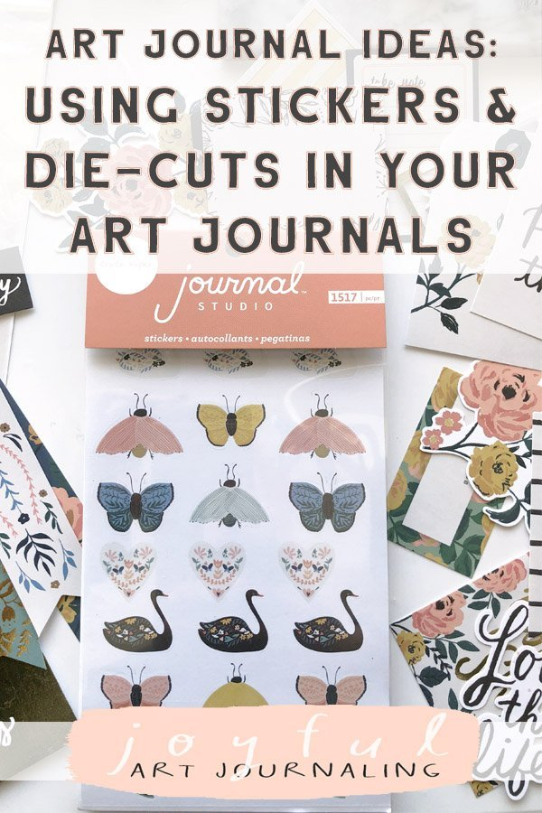 Art Journal Ideas: Using Crate Paper Stickers and Die-Cuts in Your Journal www.joyfulartjournaling.com #joyfulartjournaling