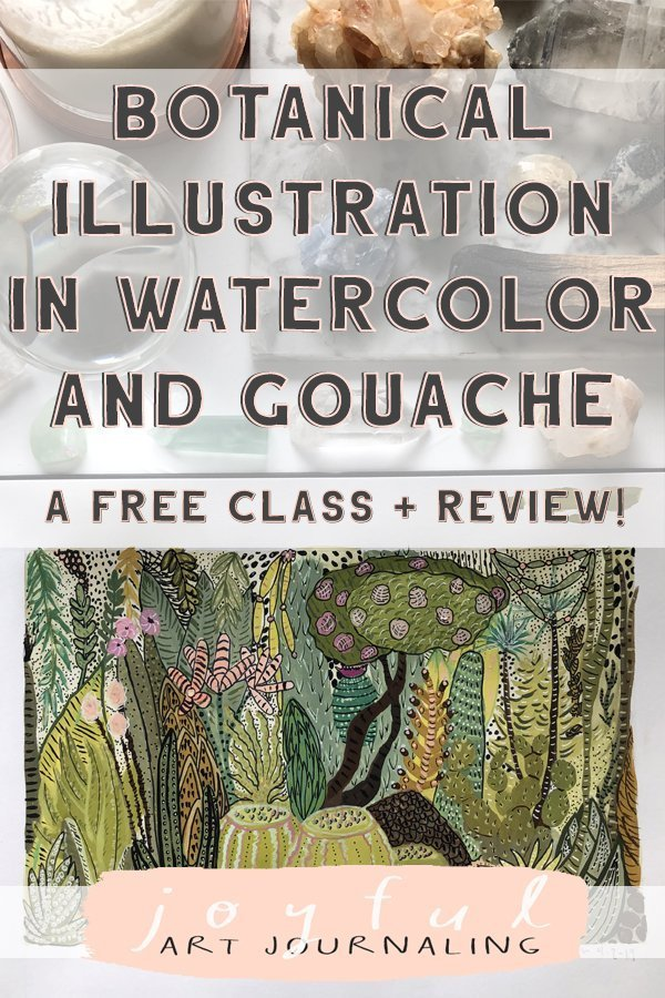 Take this Botanical Illustration in Watercolor and Gouache class FREE! #classreview #joyfulartjournaling #howtopaintewithgouache #botanicalpainting
