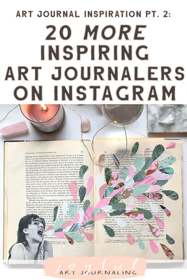 So many creative art journal ideas here! Art Journal Inspiration Pt. 2: More Inspiring Art Journalers on Instagram #joyfulartjournaling #artjournals #artjournalideas #artjournalinspiration