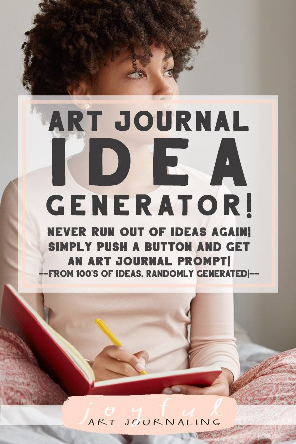 Do you ever run out of art journaling ideas? Check out this Art Journal Idea Generator! With 100's of art journal prompts, you'll never run out of ideas again!