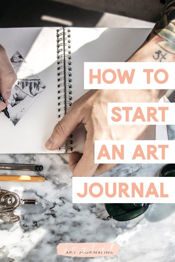 How to start an art journal: for beginners to more experienced art journalers, here are 5 ways to get started with your own art journal. #joyfulartjournaling #howtostartanartjournal