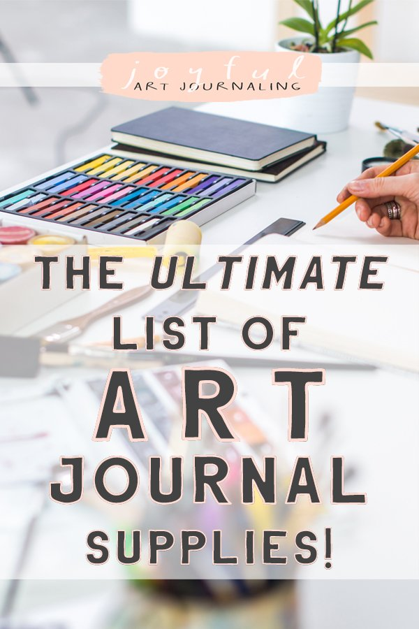 Looking for new art journal ideas? Check out the ultimate list of art journal supplies on JoyfulArtJournaling.com! With over 160 different supplies, you're sure to find something you've never used before! #artjournalsupplies #joyfulartjournaling