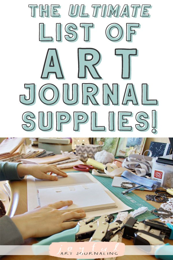 Looking for fresh art journal ideas? Check out the ultimate list of art journal supplies from JoyfulArtJournaling.com! With over 160 different supplies, you're sure to find something new! #artjournalsupplies #joyfulartjournaling