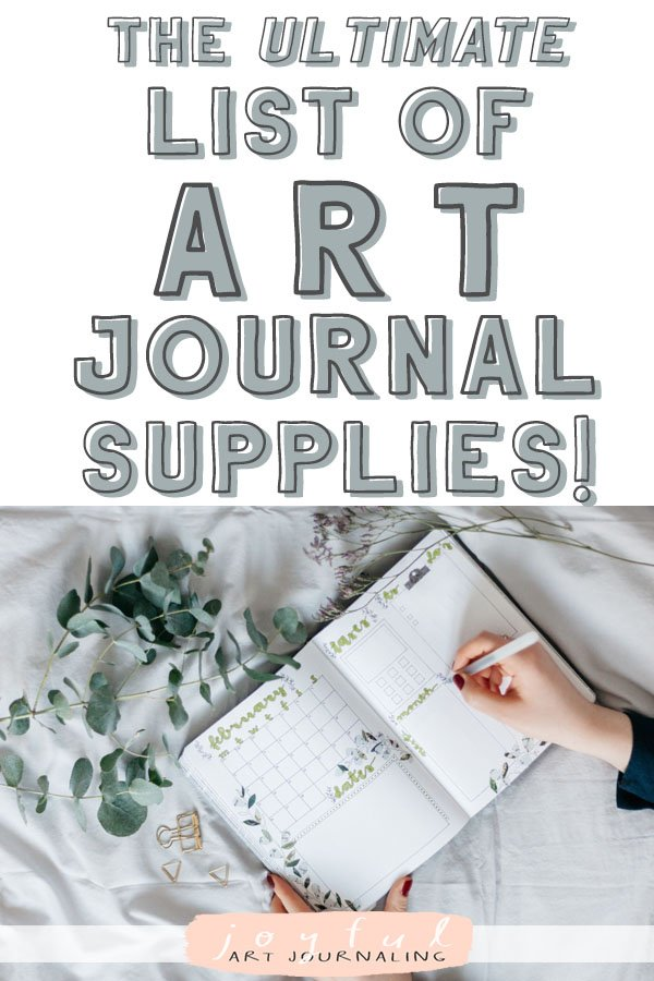 Looking for fresh art journal and/or bullet journal ideas? Check out this ultimate list of art journal supplies by JoyfulArtJournaling.com! With over 160 different supplies and ideas, you're sure to find a new way to creatively journal! #artjournalsupplies #joyfulartjournaling