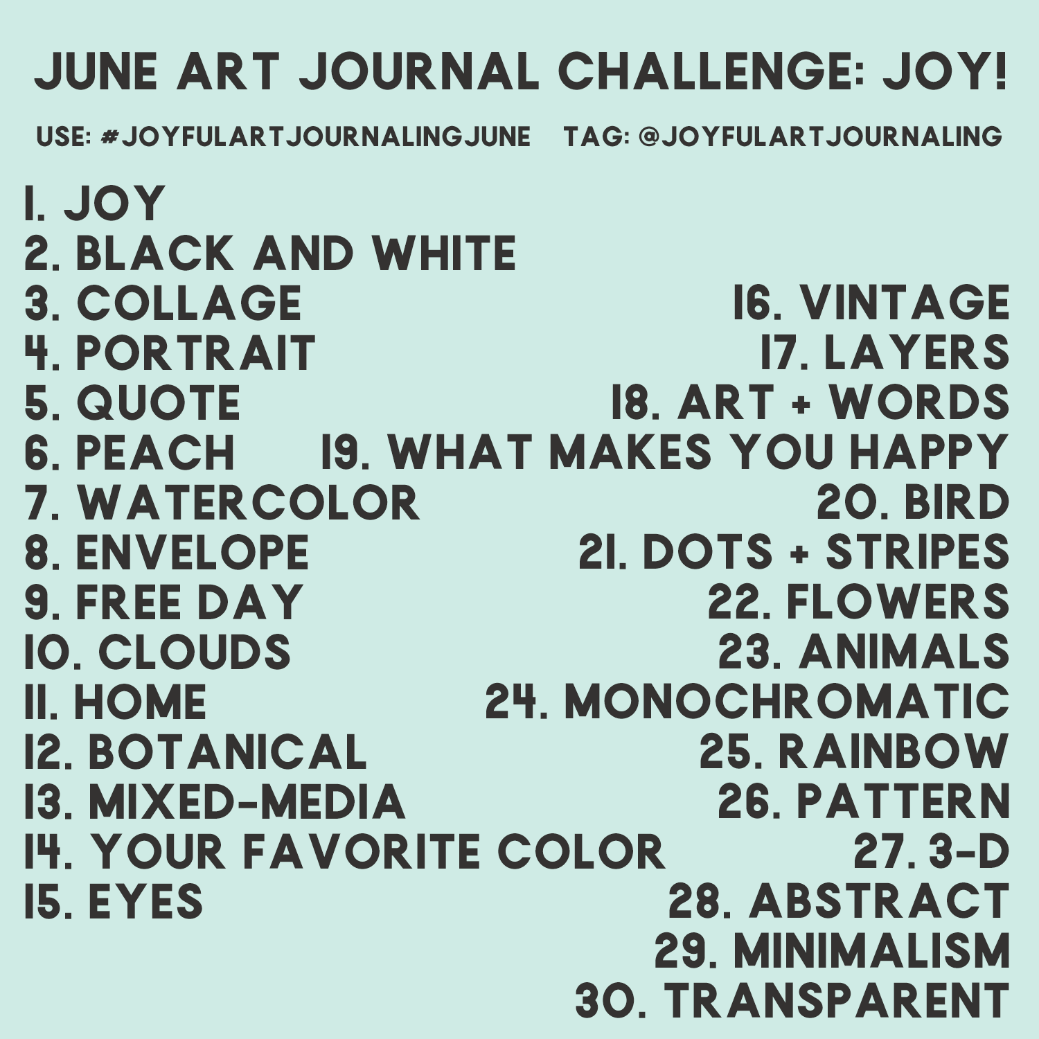 Join us in this 30 day art journal challenge to bring more JOY into your life, and the world, through art journaling! Using these 30 daily art journaling prompts, we'll creat art journal spreads and share them on Instagram. #joyfulartjournaling