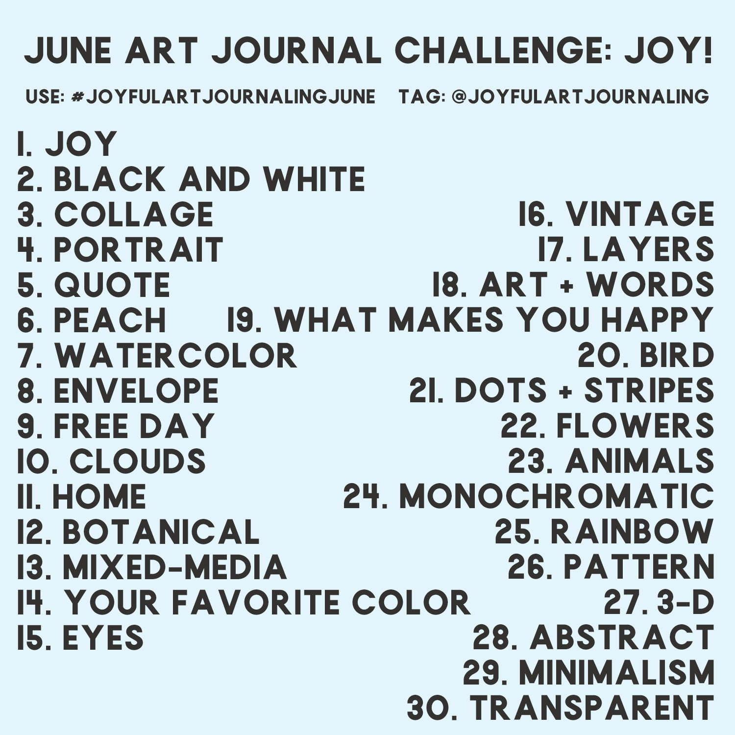 Using these 30 daily art journaling prompts, we'll create art journal spreads daily in June and share them on Instagram. Join us in this 30 day art journal challenge! #joyfulartjournaling
