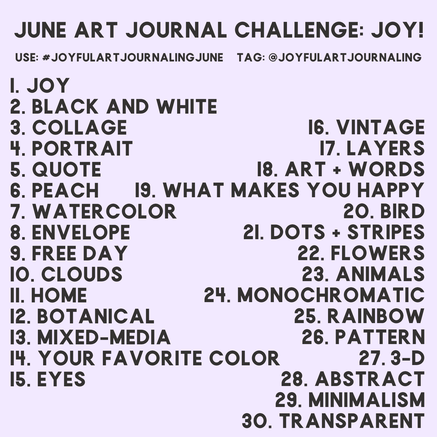 Join this 30 day art journal challenge to bring more JOY into your life, and the world, through art journaling! These 30 daily art journaling prompts are included. Click through to learn more. #joyfulartjournaling