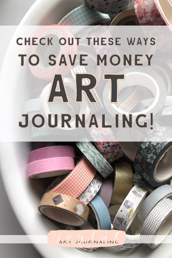 Check out these Ways to Save Money Art Journaling! #artjournaling #joyfulartjournaling