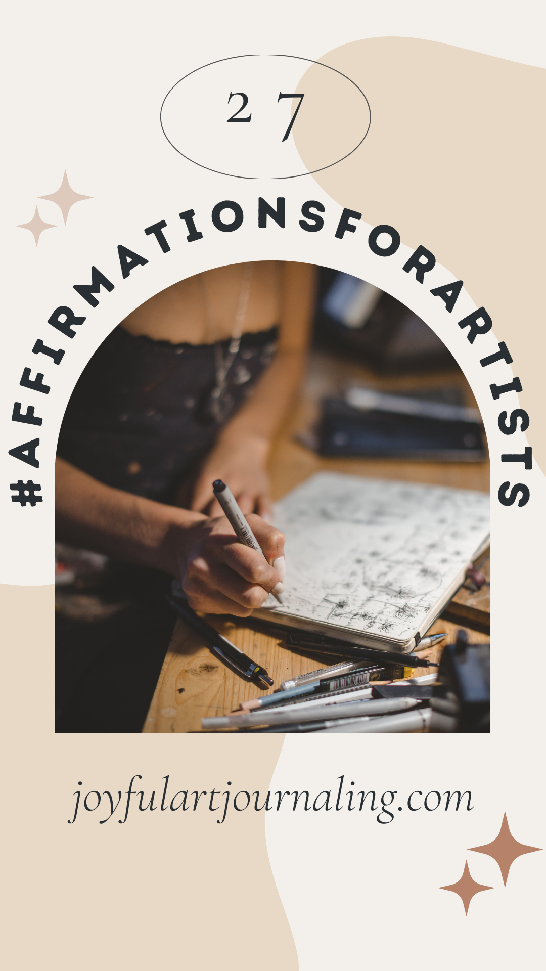 27 Affirmations for Artists, Art Journalers and Creatives of ALL kinds!